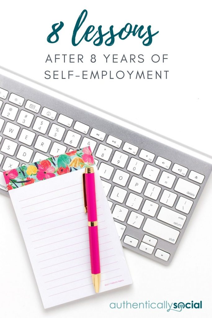 8 lessons learned after 8 years of full time self-employment as a business owner